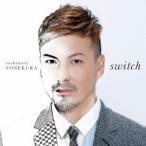 米倉利紀 switch CD