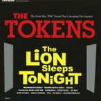 The Tokens ザ・ライオン・スリープス・トゥナイト CD
