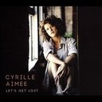 Cyrille Aimee Let's Get Lost CD