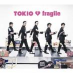 TOKIO fragile<通常盤> 12cmCD Single