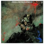 LOUDNESS DISILLUSION〜撃剣霊化〜 CD