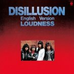 LOUDNESS DISILLUSION ENGLISH VERSION CD