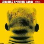 LOUDNESS SPIRITUAL CANOE〜輪廻転生〜 CD