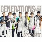 GENERATIONS from EXILE TRIBE SPEEDSTER [CD+3Blu-ray Disc+フォトブック+スマプラ付]<初回生産限定盤> CD