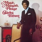 Charles Brown ミュージック、マエストロ、プリーズ CD