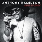 Anthony Hamilton What I'm Feelin' CD