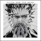 Eliza And The Bear Eliza And The Bear CD