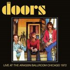 The Doors Live At The Aragon Ballroom Chicago 1972 CD