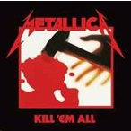 Metallica Kill 'Em All (Remastered 2016) CD