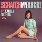 ジャン・パンター スクラッチ・マイ・バック〜パイ・ビート・ガールズ1963-1968 CD