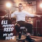 Eli 'Paperboy' Reed マイ・ウェイ・ホーム CD