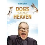 Mark Lowry Dogs Go to Heaven DVD