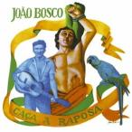 Joao Bosco カーサ・ア・ハポーザ<期間生産限定スペシャルプライス盤> CD