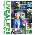 Negicco LIVE&LIFE II Negicco 2016 Winter-Spring Blu-ray Disc