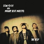 LOW IQ 01 & MIGHTY BEAT MAKERS THE BOP CD