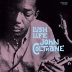 John Coltrane ラッシュ・ライフ SHM-CD