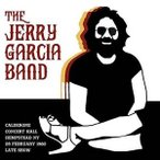 Jerry Garcia Band Calderone Concert Hall Hempstead Ny 29 February 1980 Late Show CD