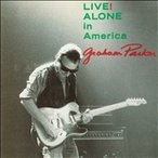 Graham Parker Live! Alone in America (Live At The Theatre Of Living Arts, Philadelphia 1988) CD
