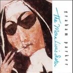 Graham Parker The Mona Lisa's Sister: Expanded Edition CD