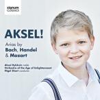 アクセル・リクヴィン Aksel! - Arias by J.S.Bach, Handel & Mozart CD