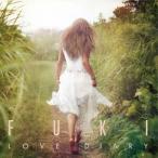 FUKI LOVE DIARY [CD+DVD]<初回限定盤> CD