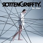 ROTTENGRAFFTY So...Start<通常盤> 12cmCD Single