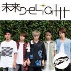 UNIONE 未来DELIGHT 12cmCD Single