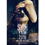 SION SION-YAON 2016 with THE MOGAMI -MAJOR DEBUT 30TH ANNIVERSARY- DVD