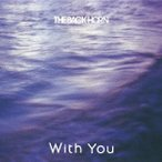 THE BACK HORN With You [CD+DVD]<初回限定生産盤> 12cmCD Single
