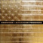 Crowder American Prodigal CD