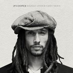 JP Cooper Raised Under Grey Skies CD