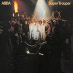 ABBA スーパー・トゥルーパー +2<完全生産限定盤> SHM-CD
