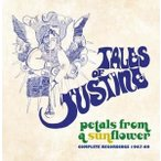 Tales Of Justine Petals From A Sunflower: Complete Recordings 1967-69 CD