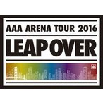 AAA AAA ARENA TOUR 2016 LEAP OVER [Blu-ray Disc+フォトブック+グッズ+スマプラ付]<初回生産限定版> Blu-ray Disc