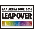 AAA AAA ARENA TOUR 2016 LEAP OVER [2DVD+スマプラ付] DVD