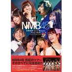 NMB48 NMB48 Live House Tour 2016 PHOTOBOOK 〜張り付き 騒ぎ撮り 再び!〜 Book
