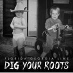 Florida Georgia Line Dig Your Roots LP
