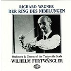 ヴィルヘルム・フルトヴェングラー ワーグナー: 楽劇4部作「ニーベルングの指環」全曲 (スカラ座1950)