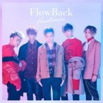 FlowBack Heartbreaker [CD+DVD]<初回生産限定盤> 12cmCD Single ※特典あり
