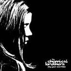 The Chemical Brothers Dig Your Own Hole LP
