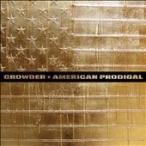 Crowder American Prodigal LP