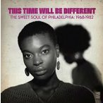 This Time Will Be Different The Sweet Soul Of Philadelphia: 1968-1982 CD