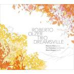 Roberto Olzer Trio DREAMSVILLE CD