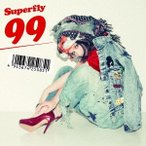 Superfly 99<通常盤> 12cmCD Single