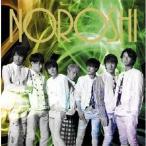 関ジャニ∞ NOROSHI<通常盤> 12cmCD Single