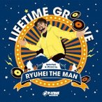 RYUHEI THE MAN LIFETIME GROOVE CD