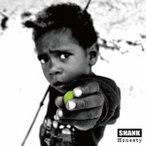 SHANK Honesty CD