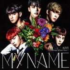 MYNAME ALIVE〜Always In Your Heart〜<通常盤/初回限定仕様> CD 特典あり
