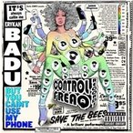 Erykah Badu But You Caint Use My Phone<レコードストアデイ限定商品> LP