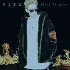 清水翔太 FIRE [CD+DVD]<初回生産限定盤> 12cmCD Single